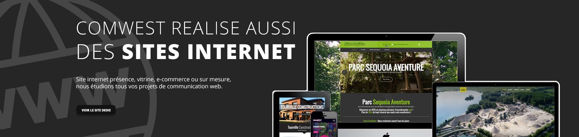 Comwest réalise aussi tous vos projets de site Internet